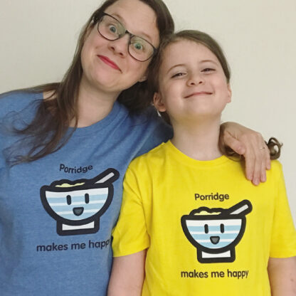 Porridge Makes Me Happy T-shirt for Adults and Kids