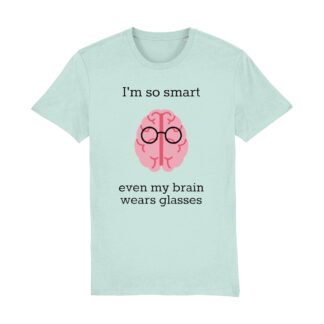 I'm So Smart T-shirt teens and adults